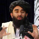 پاکستان افغانستان میں مداخلت نہیں کرتا، بھارت منفی پروپیگنڈے سے باز رہے،ذبیح اللہ مجاہد