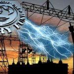 آئی ایم ایف نے پاکستان سے بجلی، گیس کی قیمت پھر بڑھانے کا مطالبہ کر دیا